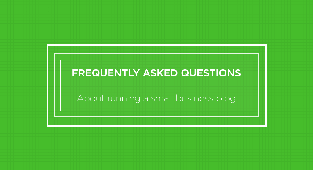 "Green image with white text which reads ""frequently asked questions about running a small business blog."""