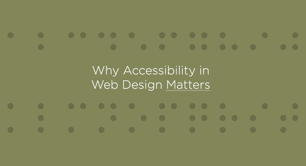 Why Accessibility in Web Design Matters