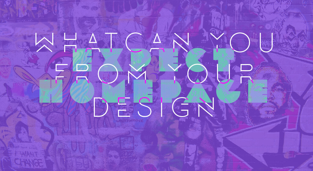 What Can You Expect from Your Homepage Design