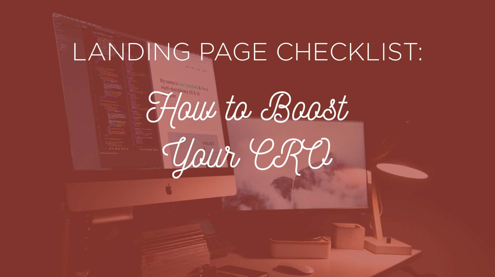 Landing Page Checklist: How to Boost Your CRO