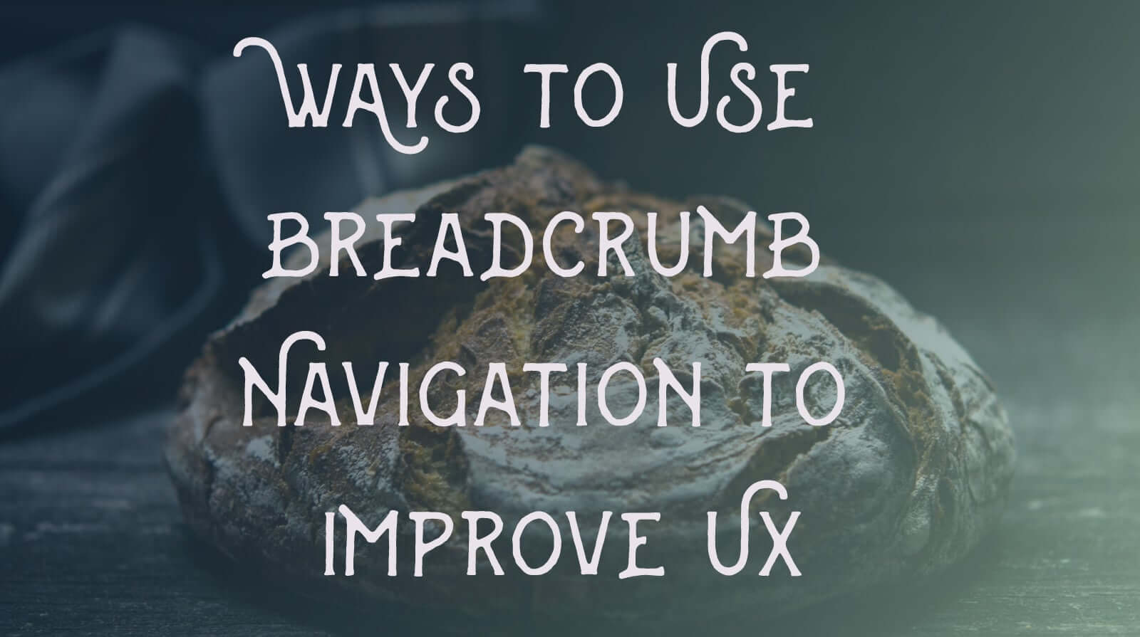 Ways To Use Breadcrumb Navigation To Improve Ux Build Create Build Create