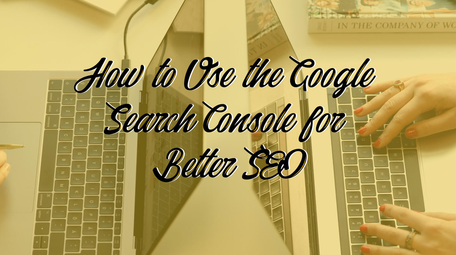 How To use the google search console for better SEO