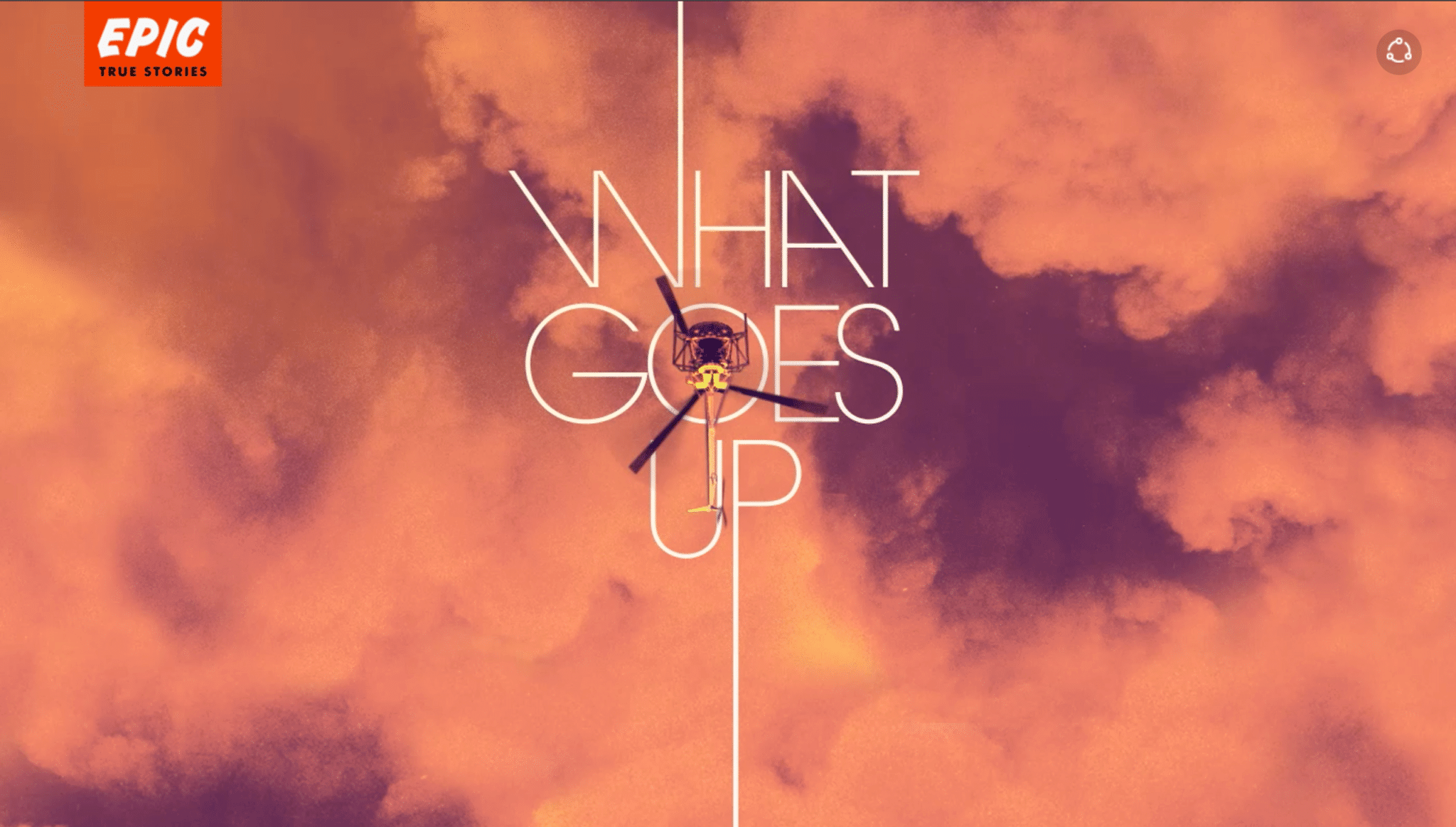 "Page for Epic's story ""What Goes Up,"" which is designed to encourage users to scroll down."