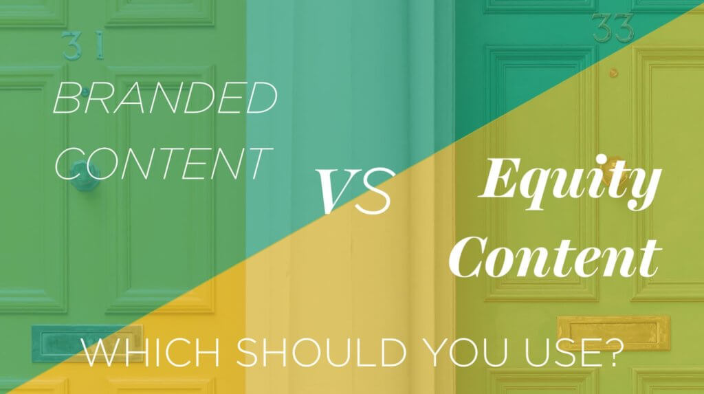 branded content vs equity content