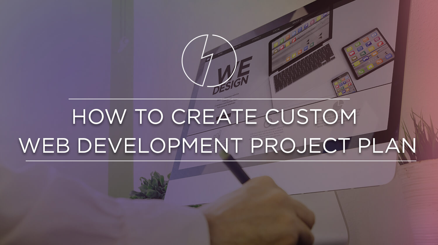 How to Create Custom Web Development Project Plan