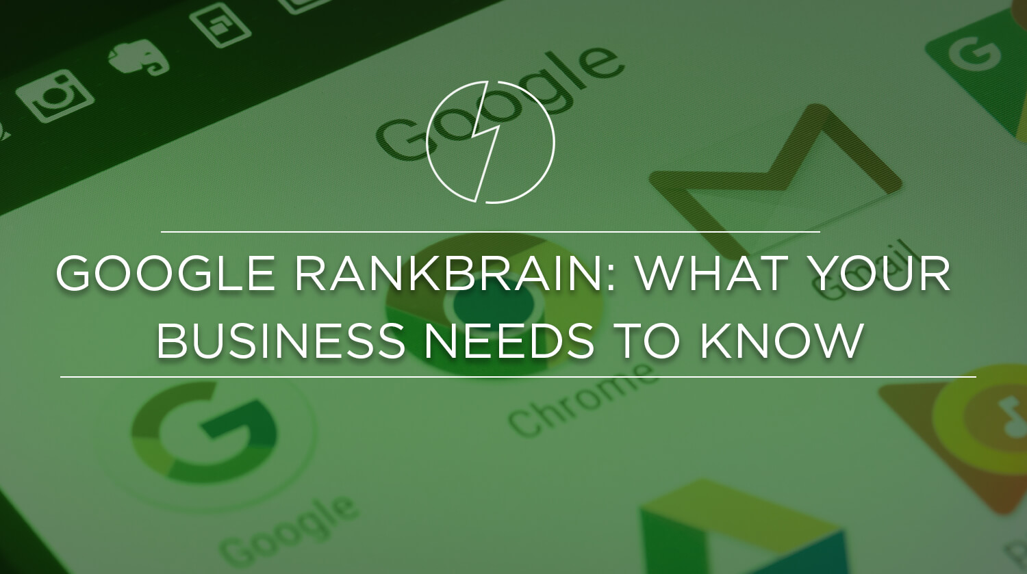 Google RankBrain What Your Business Needs to Know